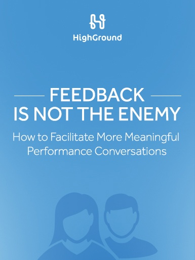 Feedback is Not the Enemy: How to Facilitate More Meaningful Feedback Conversations_385x514